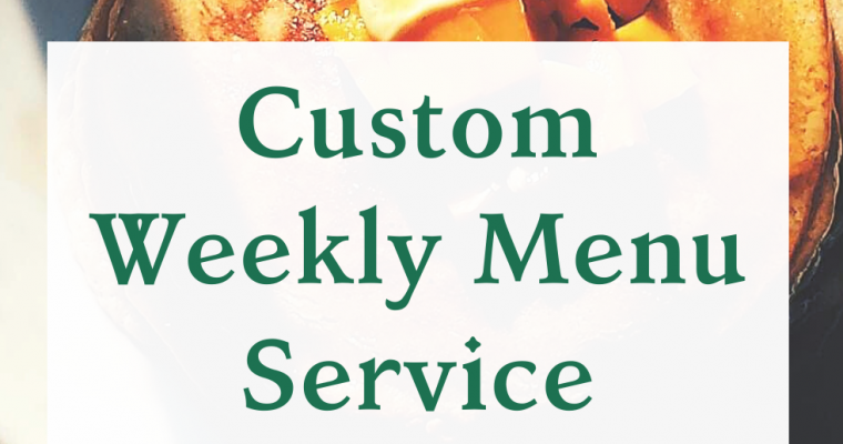 Coronavirus Services: Custom Menu Planning and Pantry Ideas